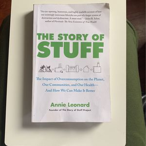 The Story Of Stuff By Annie Leonard for Sale in Commerce, CA
