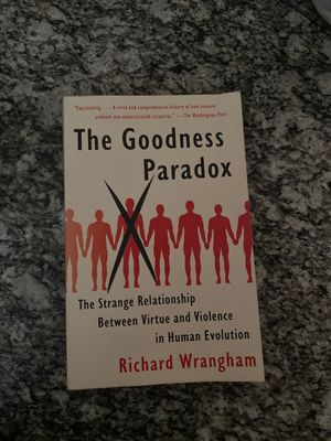 The Goodness Paradox by Richard Wrangham for Sale in Fresno, CA