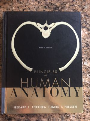 Principles of Human Anatomy (11th Edition) for Sale in Fontana, CA