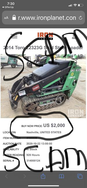 Offer up is letting iron planet scam people again! Bobcat skid steer skid loader cat for Sale in Plainfield, IL