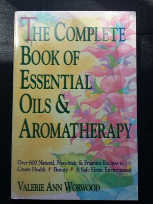 Complete Book of Essential Oils & Aromatherapy for Sale in Wenatchee, WA