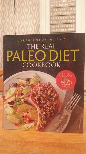 The Real Paleo Diet Cookbook by Loren Cordain for Sale in Milton, PA