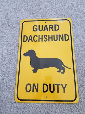 Guard dachshund weiner dog on duty heavy outdoor aluminum metal sign for Sale for sale  Vancouver, WA
