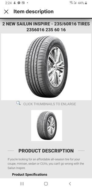 2 New Sailun Inspire - 235/60r16 Tires for Sale in Sunbury, PA