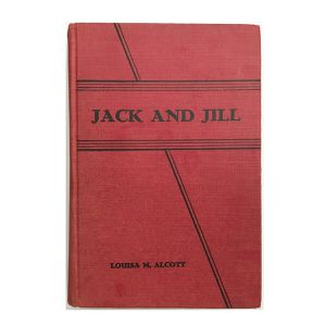 Vintage Jack and Jill Book by Louisa M. Alcott Early Edition. Illustrated. In very good condition. for Sale in Linden, PA