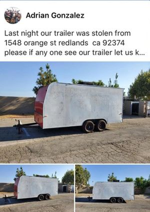 18ft trailer was stolen this past Saturday lease if you see it contact {contact info removed} REDLANDS CA {contact info removed} for Sale in Redlands, CA
