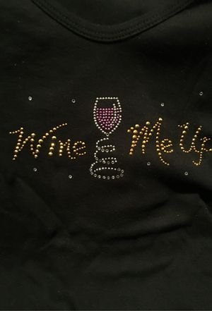 Wine Me Up T-Shirt for Sale in Buda, TX