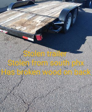 Stolen Trailer missing car hauler for Sale in Phoenix, AZ