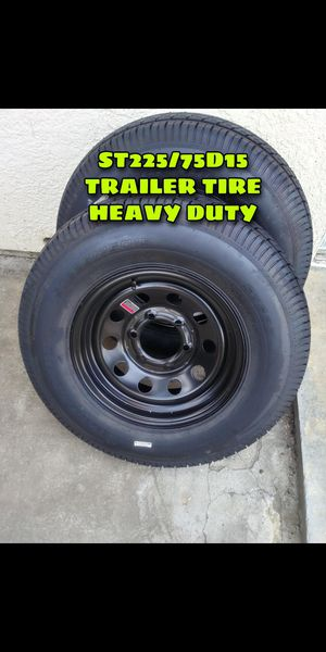 BRAND NEW COMBO TIRE AND RIM FOR TRAILER HEAVY DUTY 6 LUGS 225/75R15 EACH FOR SALE IF SOMEBODY NEED IT PLEASE CONTACT ME THANKS. for Sale in Los Angeles, CA
