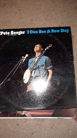 Pete Seeger I can see a new day for Sale in Tracy, CA