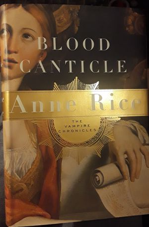 Blood Canticle by Anne Rice for Sale in Mitchell, IL