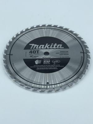 "Makita 40 teeth 10"" Crosscut Circular Saw Blade for Sale in Palmdale, CA"