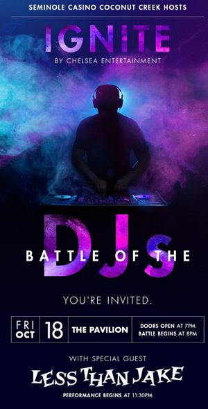Battle of the DJ'S With Special Guest, Less Than Jake for Sale in Lauderdale Lakes, FL