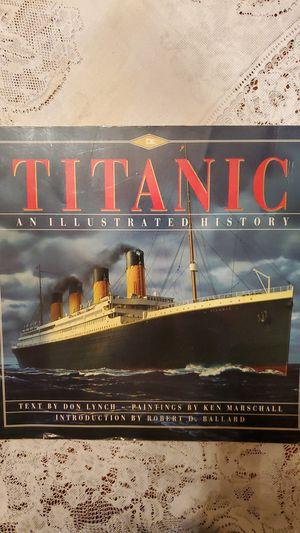 TITANIC an illustrated history paperback book for Sale in Morton Grove, IL