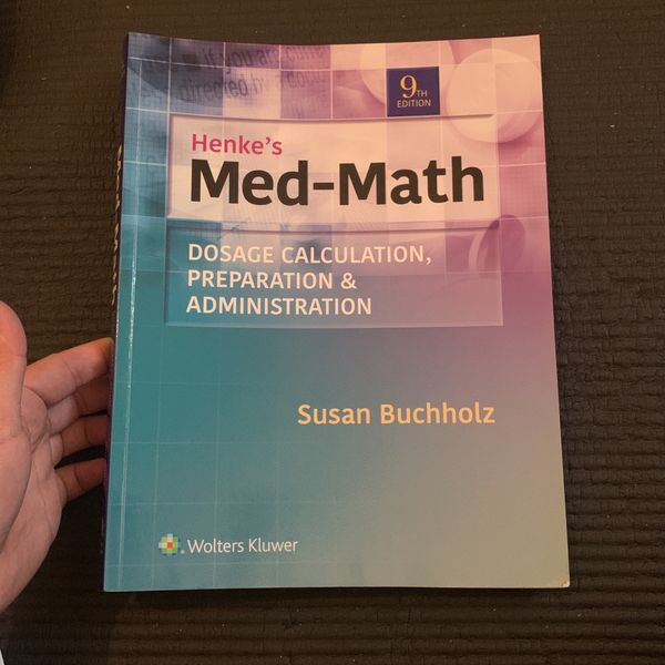Henke's Med-Math Workbook