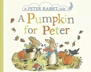 A Pumpkin for Peter Hardcover or Poky Little Puppy & The Pumpkin Patch Hardcover, Brand NEW! for Sale in Roxbury Township, NJ