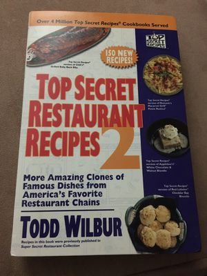 top secret restaurant recipes 2 by todd wilbur for Sale in Phoenix, AZ