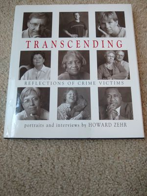 Transcending : Reflections of Crime Victims - Portraits and Interviews by Howar…. Condition is Brand New. for Sale in Garner, NC
