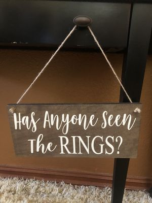 Has anyone seen the rings wedding sign for Sale in Rancho Cucamonga, CA
