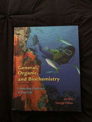 General, Organic, and Biochemistry by Ira Blei for Sale in Tacoma, WA
