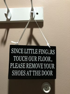 Since little fingers touch the floor, please remove your shoes at the door sign/ door hanger for Sale in Seattle, WA