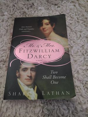 Mr & Mrs Fitzwilliam Darcy, Two Shall Become One, by Sharon Lathan for Sale in New Bern, NC