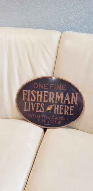 One fine fisherman lives her with the catch of his wife funny fishing embossed metal wall boat decoration sign for Sale in Ontario, CA