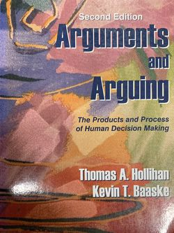 Arguments And Arguing - The Products And Process Of Human Decision Making for Sale in Temple City,  CA