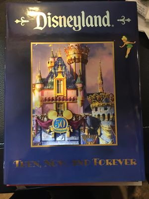 Disneyland 50th Then Now and forever 1st edition for Sale in Millbrae, CA