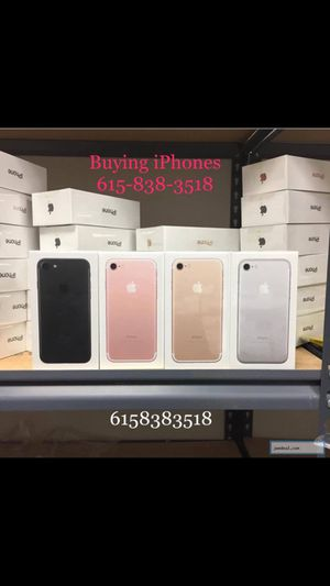 Buying iPhone 7 & 7 plus new, used for Sale in Nashville, TN