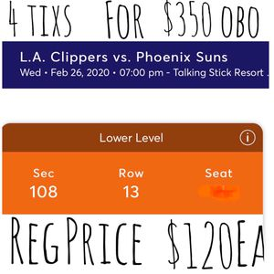 Phoenix Suns vs LA Clippers 4 for $350 obo 13th row for Sale in Phoenix, AZ