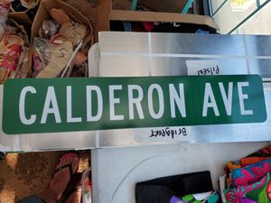 Custom authentic street sign,Calderon,Mexico,Chicago,bulls, bears, white Sox,Cubs,sports,toys, memorabilia, trucks,tools, electronics, kitchen, garag for Sale in Cicero, IL