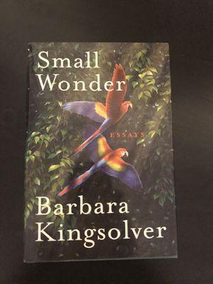 Small Wonder, Hardcover, Barbara Kingsolver, 1st Edition, Like New for Sale in Crozet, VA