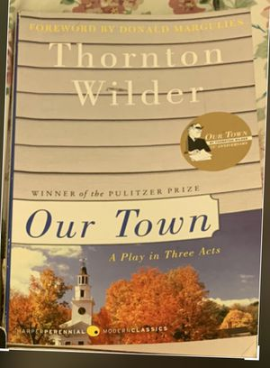 Our town by Thornton wilder for Sale in Stockton, CA