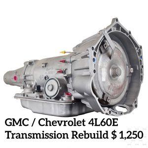 Transmission Rebuild Chevy/GMC 4L60E for Sale in Lake City, GA