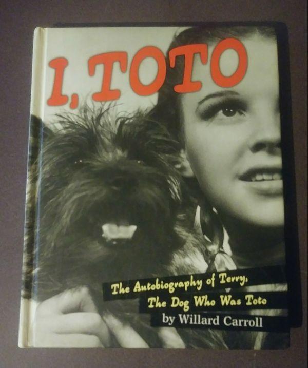I, Toto Willard Carroll Book 2001 1st First Edition Wizard of Oz Dorthy Autobiography Dog Movie Terry Hardbound Terrier