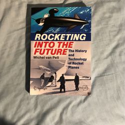 Rocketing Into The Future - The History And Technology of Rocket Planes for Sale in Boca Raton,  FL