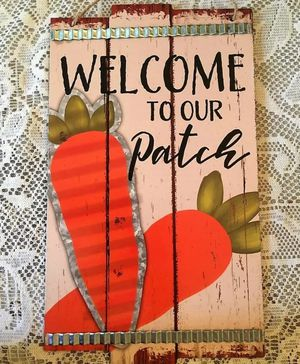 "NWT A Cute Wooden Wall Hanging ""Welcome To Our Patch"" for Sale in Saint Albans, WV"