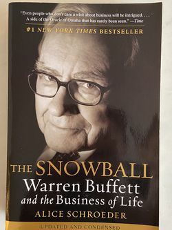 The Snowball: Warren Buffet and The Business of Life for Sale in Seattle,  WA