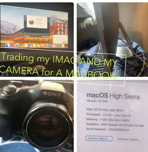Trading my iMac 2011 and Sony camera for a MacBook! for Sale in Seattle, WA