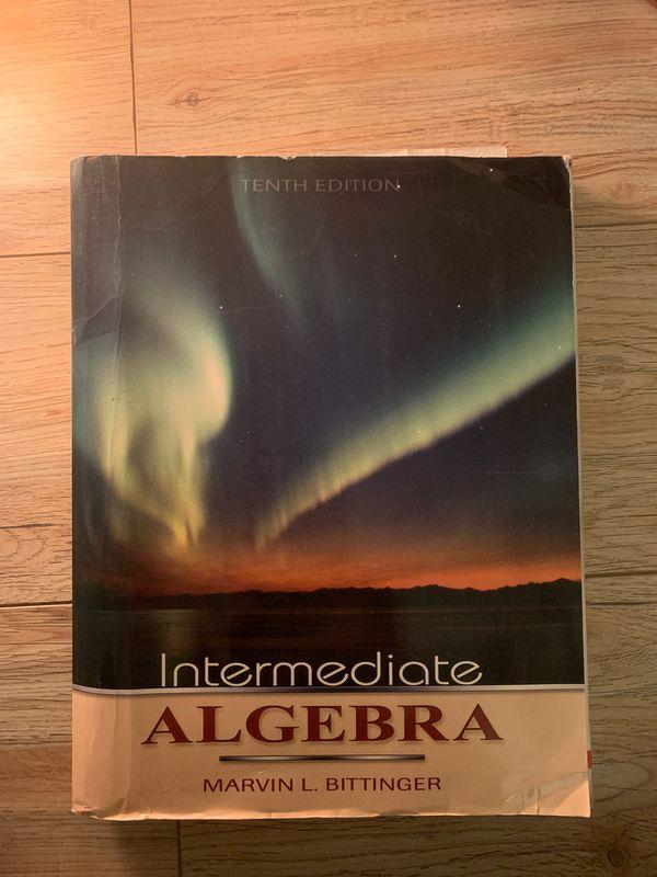 Intermediate Algebra by Marvin L Bittinger Tenth Edition