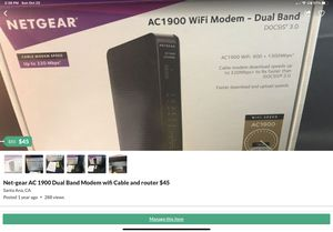 Net-gear AC 1900 Dual Band Modem wifi Cable and router $45 for Sale in Irvine, CA