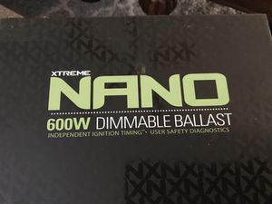 NANO 600w dimmable ballast for growers for Sale in Glendale, AZ