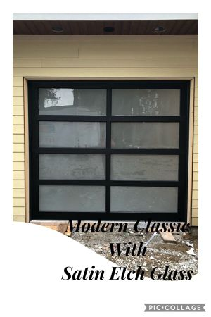 8x7 Garage Doors Modern Classic Black frame Satin etch glass standard track 12radius torsion spring for Sale in Everett, WA