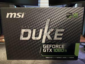 MSI Nvidia 1080ti Duke for Sale in Gresham, OR