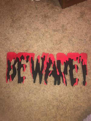 Halloween Custom Blood Painted Beware Sign for Sale in Spring Hill, FL