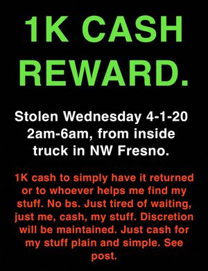 ISO stolen property. 1k Reward for return. for Sale in Fresno, CA