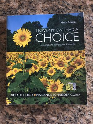 I Never Knew I Had A Choice (9th Edition) for Sale in Fontana, CA