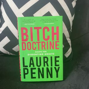 Bitch Doctrine By Laurie Penny for Sale in Oklahoma City, OK