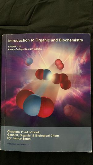 Organic Chemistry, Chem& 131 Pierce College Custom Edition for Sale in Tacoma, WA